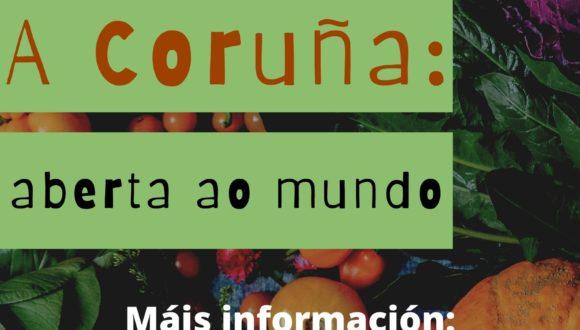 A Coruña: aberta ao mundo.